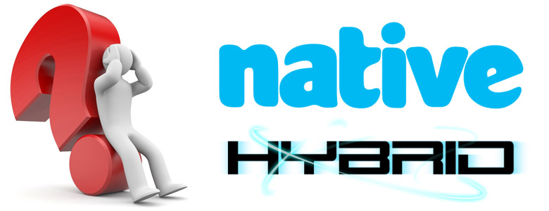 Hybrid یا Native